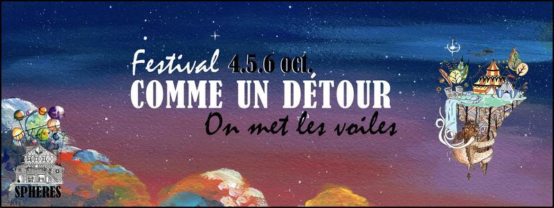 """Festival """"Comme un détour"""""""